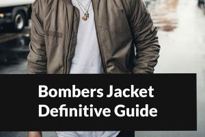 What Is A Bomber Jacket? – The Definitive Guide of Bomber Jackets
