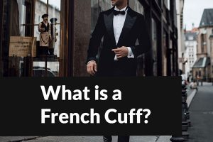 What is a French Cuff?